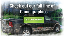 Check out our ful line of Camo graphics